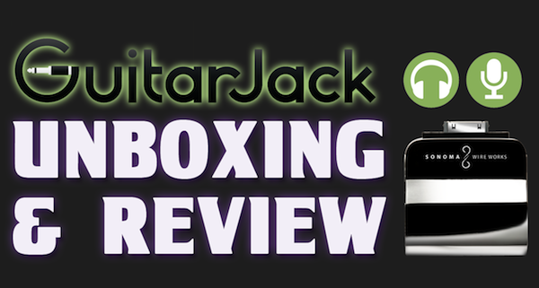 iOS Recording / Music Accessory – GuitarJack 2 – Unboxing / Review – iPhone / iPod / iPad