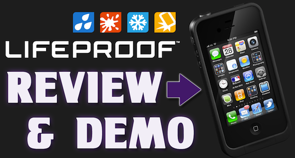 Best iPhone Case 2011 – LIFEPROOF iPhone 4 / 4S Case Review and Demo – Waterproof your iPhone!