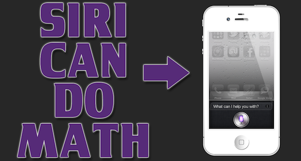 How to Use Siri iPhone 4S – Siri Can Do MATH! – iPhone 4S Tutorial