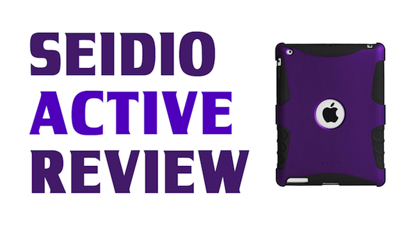 Active for iPad 2 – Review – Three Layer iPad Case with Kickstand by Seidio