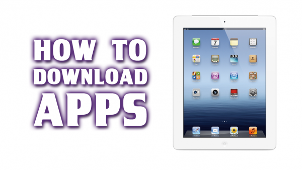 [How-To] Download an App on your New iPad