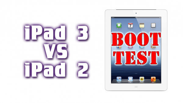 The New iPad VS iPad 2 – Boot Test – Which iPad Boots Faster