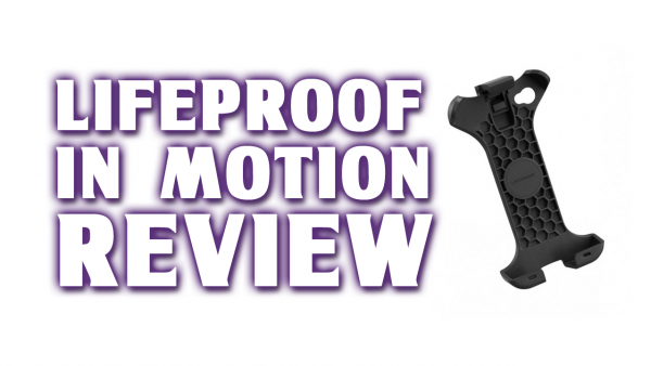 """LifeProof """"In Motion"""" Review – Belt Clip and Bike Mount for iPhone"""