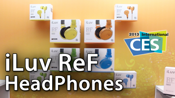 [CES 2013] iLuv ReF Headphones For iOS And Mobile Devices