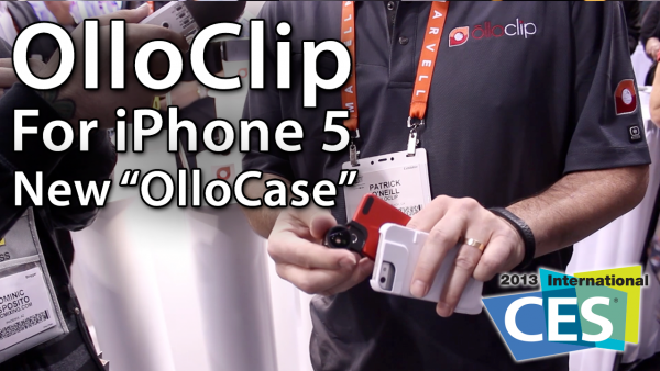 [CES 2013] olloclip For iPhone 5 And iPod touch 5G