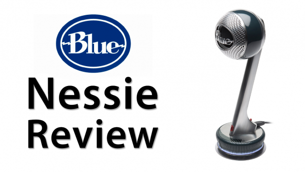 [Review] Blue Microphones: Nessie Adaptive USB Microphone For Mac/PC/iOS