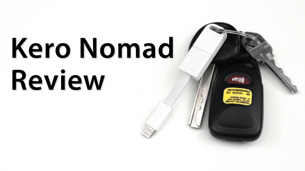 [Review] Kero Nomad: 3-Inch Lightning Cable For Your Key Ring
