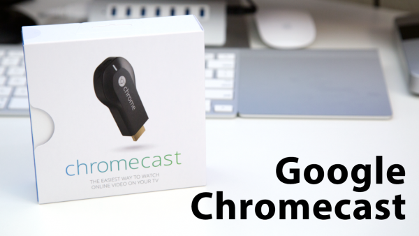 [Review] Google Chromecast: Overview, Setup, And Demo