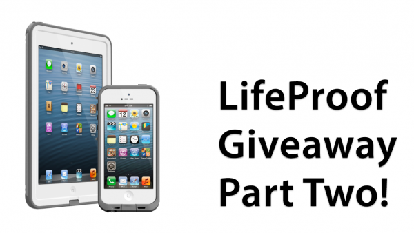 [Giveaway] Win A LifeProof Frē Case For iPhone 5 Or iPad mini