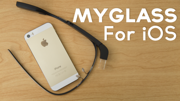 Google Glass 2.0: MyGlass For iOS Review